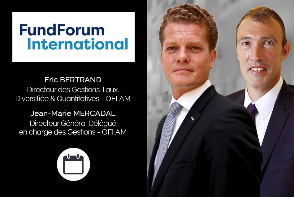 <strong>Jean-Marie Mercadal, Directeur Général Délégué en charge des Gestions chez OFI AM,</strong> participera à 14h30 à la session FundForum Global ESG s'intitulant : « What are the returns and benefits to investors of SI in the cross asset portfolio? Best practice in defining your SRI product strategy to maximise distribution ».<br>